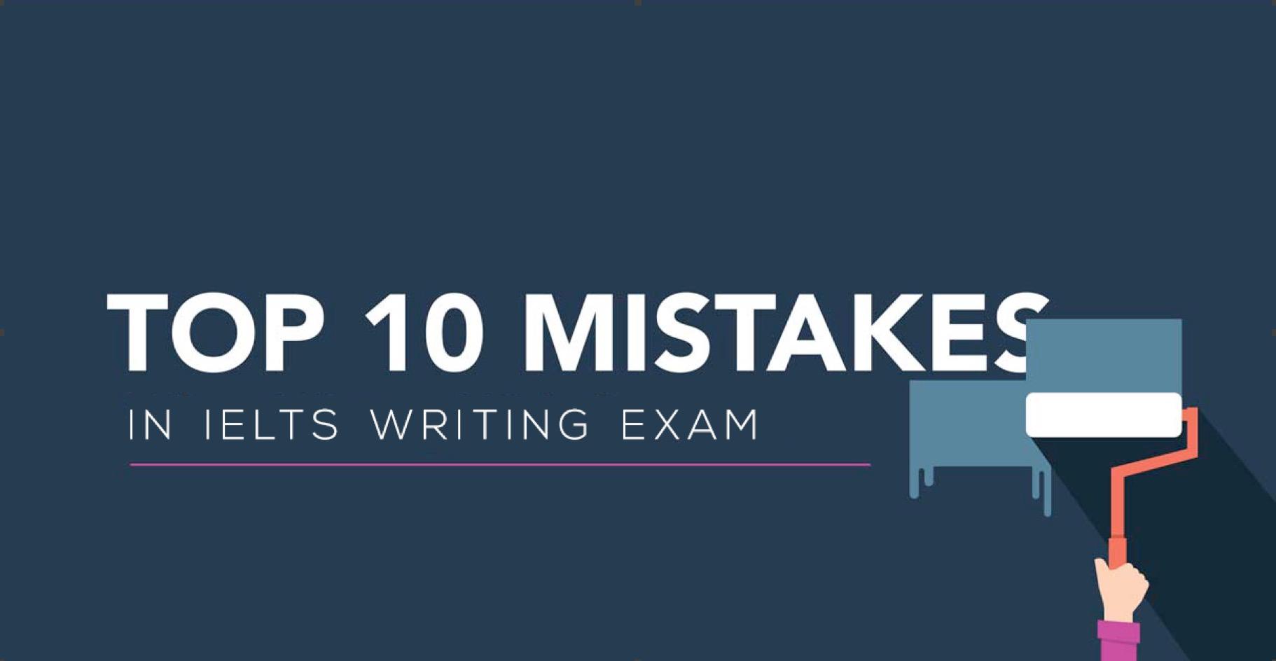 هذه الـ١٠ أخطاء تنقص درجتك في الكتابة في اختبار الايلتس بشكل رهيب!
